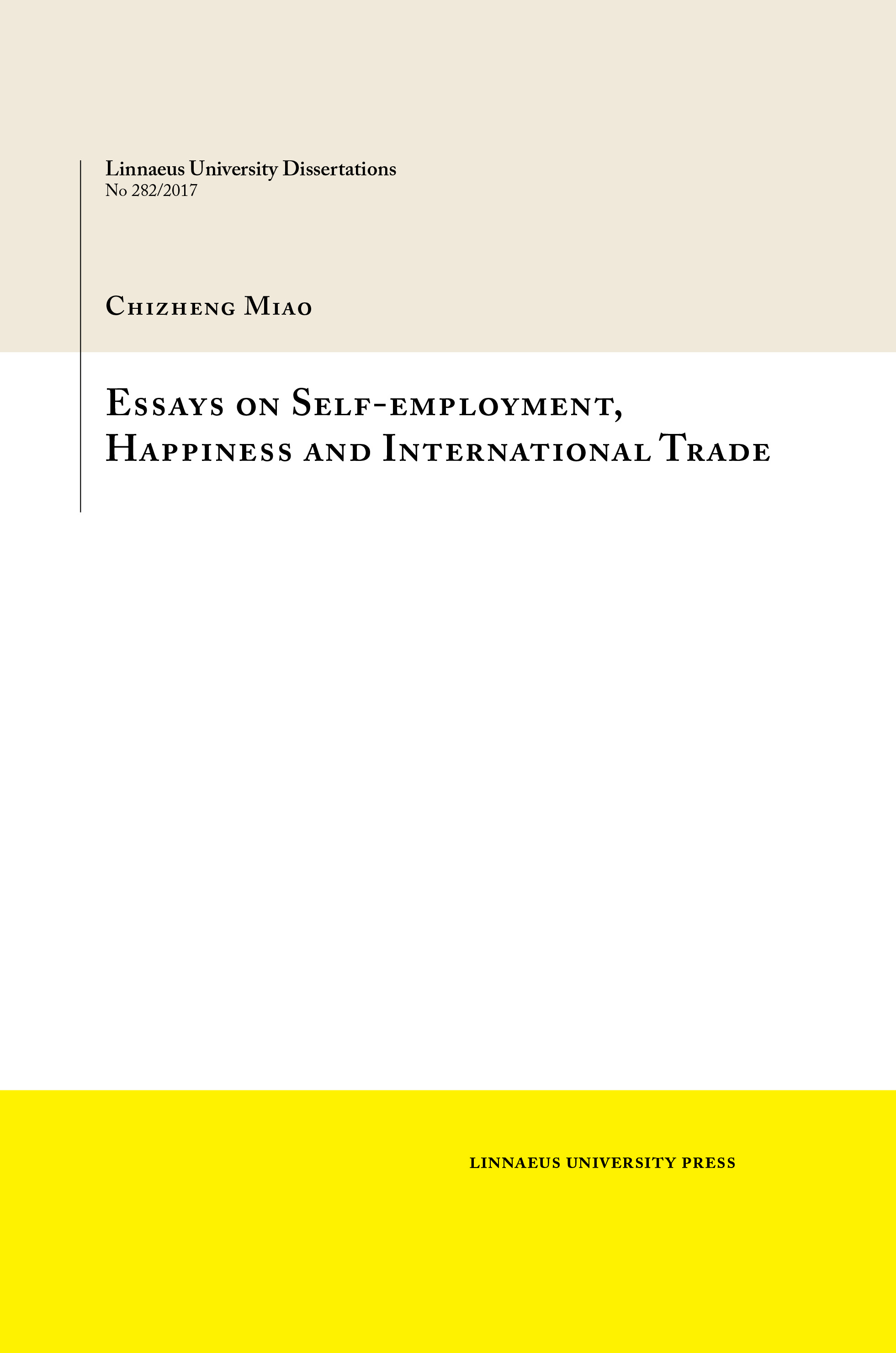 essays on self employment happiness and international trade