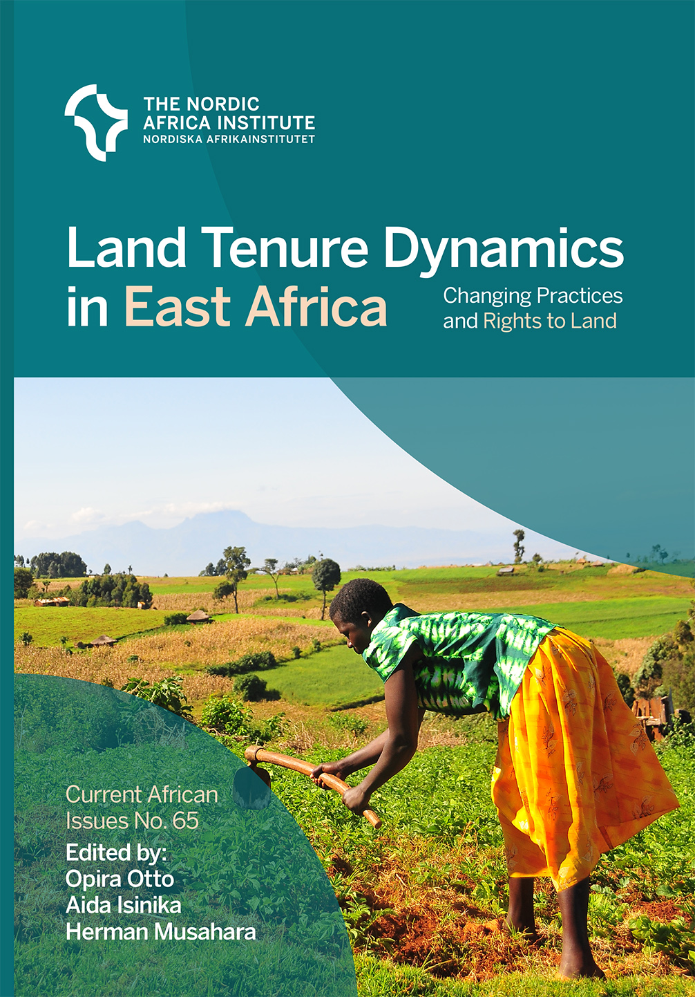 Land tenure dynamics in East Africa : changing practices and