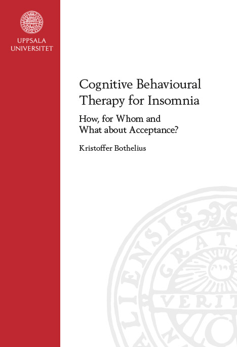 Cognitive Behavioural Therapy for Insomnia : How, for Whom and What