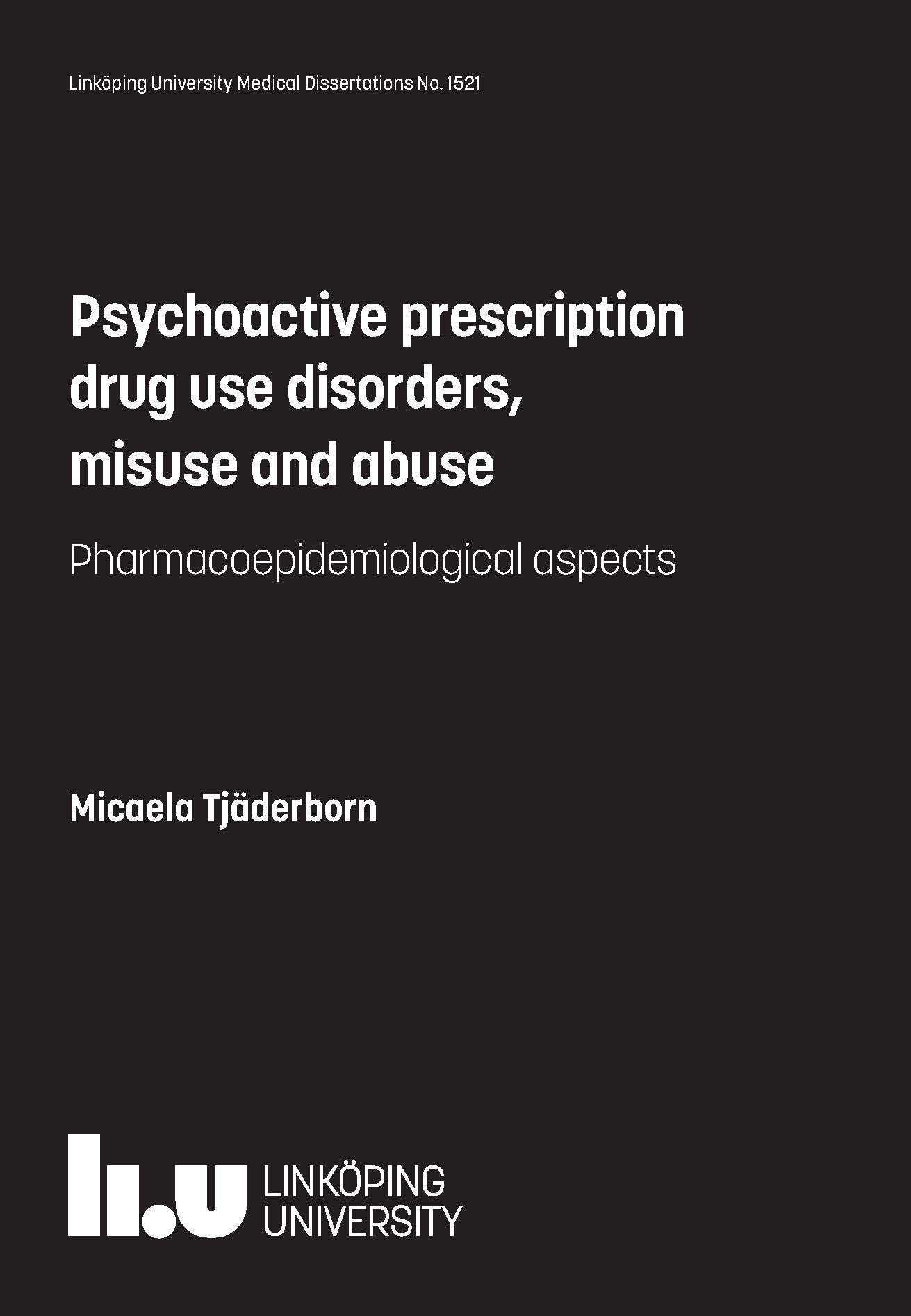 psychoactive prescription drug use disorders misuse and abuse  psychoactive prescription drug use disorders misuse and abuse pharmacoepidemiological aspects
